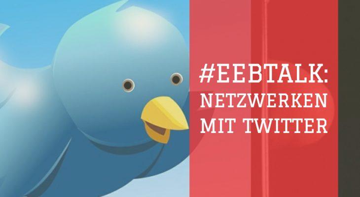 Netzwerken mit Twitter (EDUtalk-Aufzeichnung)