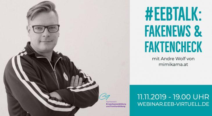 FakeNews und Faktencheck (EDUtalk-Aufzeichnung)
