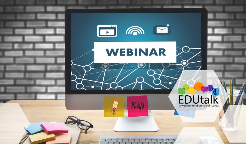 Inhalte in Webinaren präsentieren – EDUtalk Aufzeichnung
