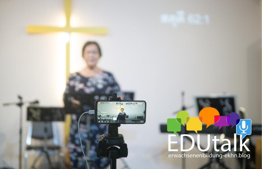 EDUtalk-Aufzeichnung: Live-Streaming christlicher Angebote